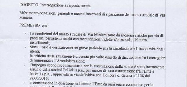 A seguito di una delle tante interrogazioni e solleciti ( foto 1-2) , dei consiglieri di minoranza, sullo stato di disagio della via strada della miniera, la risposta del sindaco […]